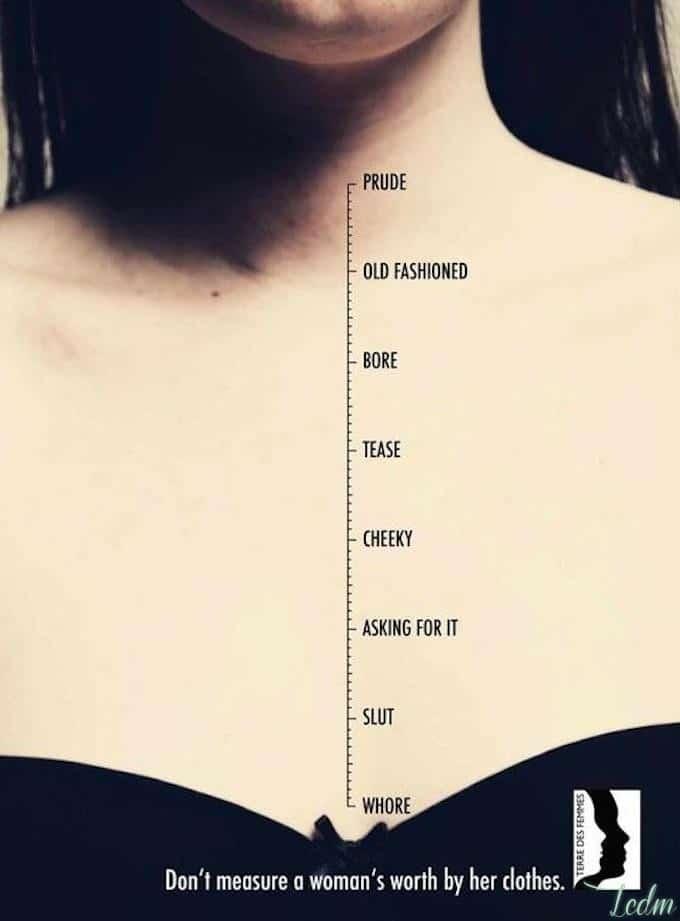 Ne mesurez pas la valeur d'une femme à ses vêtements.